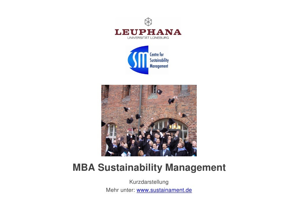MBA Sustainability Management               Kurzdarstellung       Mehr unter: www.sustainament.de