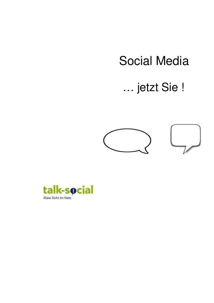 Social Media… jetzt Sie !