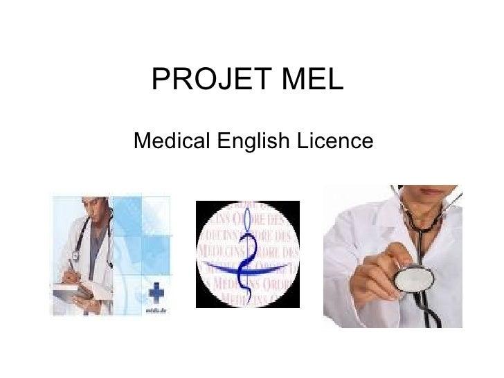 PROJET MEL Medical English Licence