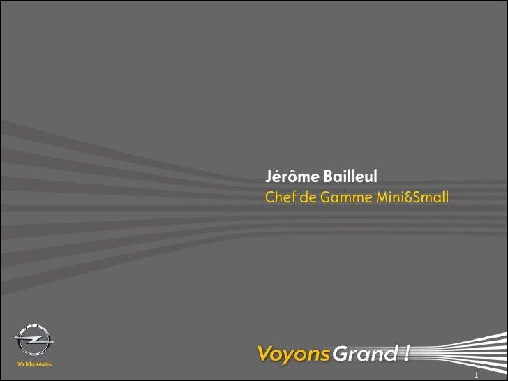 Jérôme Bailleul Chef de Gamme Mini&Small                                1