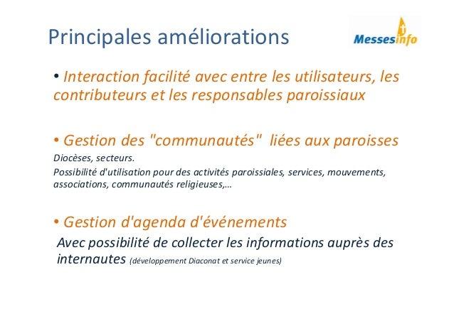 """• Interactionfacilitéavecentrelesutilisateurs,les contributeursetlesresponsablesparoissiaux • Gestiondes""""comm..."""