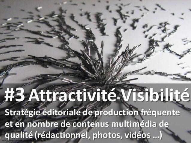 http://www.flickr.com/photos/oskay/4581196794 Stratégie éditoriale de production fréquente et en nombre de contenus multim...