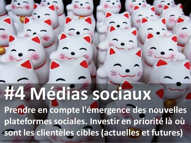 www.flickr.com/photos/sibilino/5065802412 #4 Médias sociaux Prendre en compte l'émergence des nouvelles plateformes social...