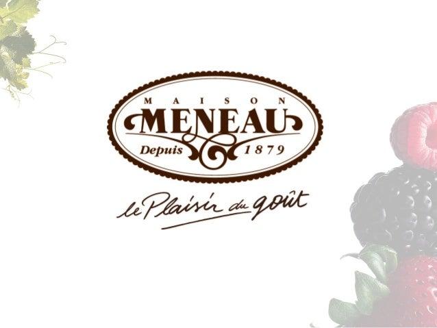 LA DÉMARCHE WEB 1.  Avoir  une  présenta#on  de  la  gamme  Maison  Meneau     =>  Numérisa5on  du...