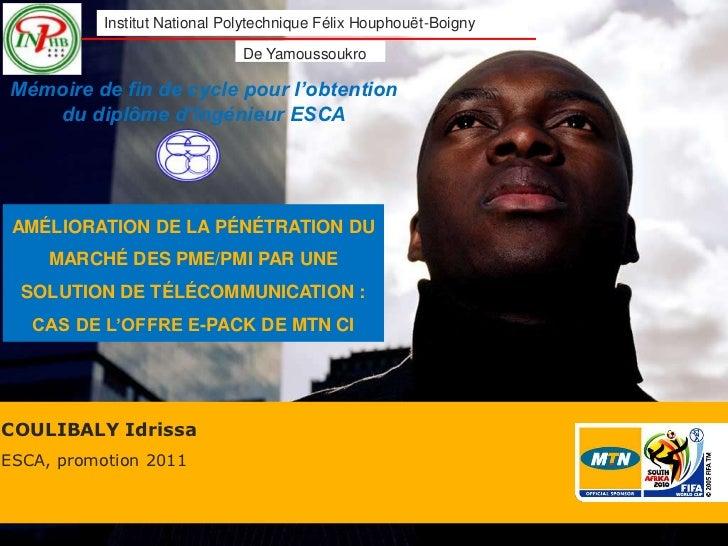 Institut National Polytechnique Félix Houphouët-Boigny                               De YamoussoukroMémoire de fin de cycl...