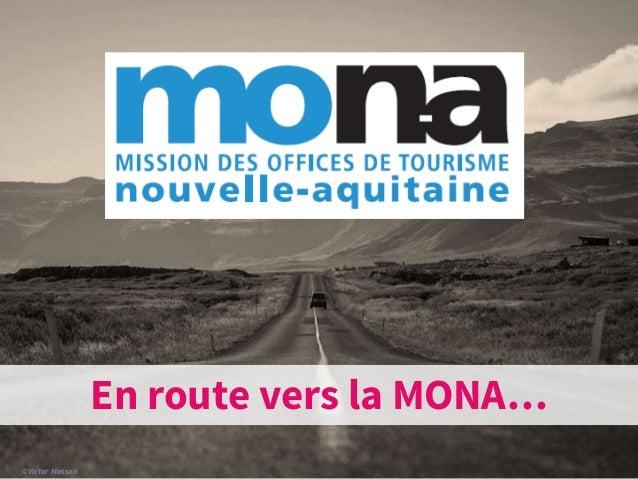 ©Victor Masson En route vers la MONA…