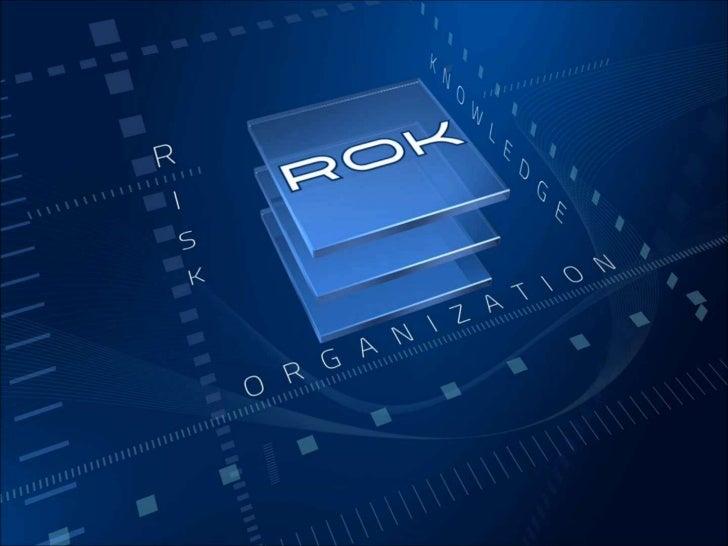 NEUBAUER - ROK• Principes de ROK   – Lien entre la plupart des outils existants : GED, Intranet, Extranet, DMS, etc…   – B...