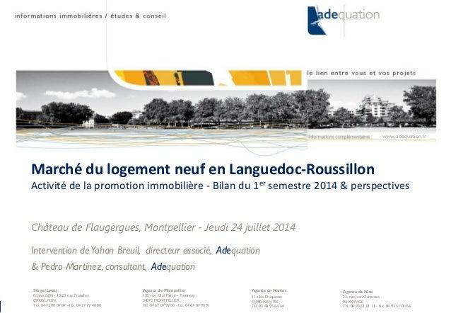 24 juillet 2014 – p. 1 Agence de Nice 23, rue Jean Canavèse 06100 NICE Tél. 04 93 51 01 11 - fax. 04 93 51 01 64 Marché du...
