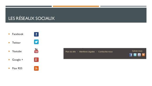 LES RÉSEAUX SOCIAUX   Facebook   Twitter  Youtube   Google +  Flux RSS