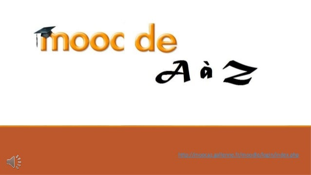 http://moocaz.gallenne.fr/moodle/login/index.php