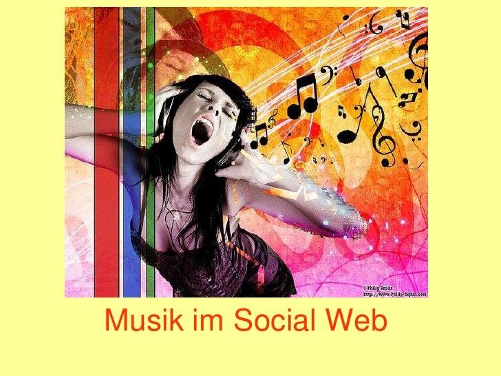 Musik im Social Web<br />