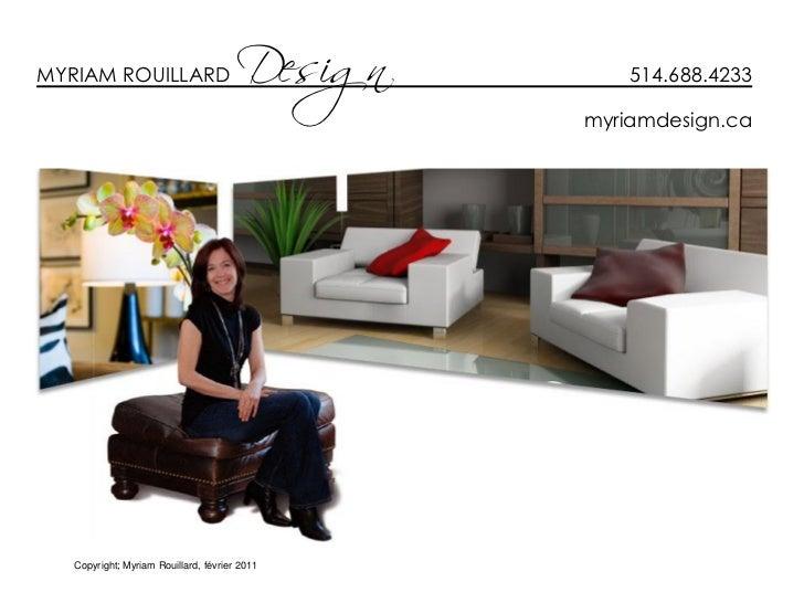 MYRIAM ROUILLARD                       Design       514.688.4233                                                myriamdesi...