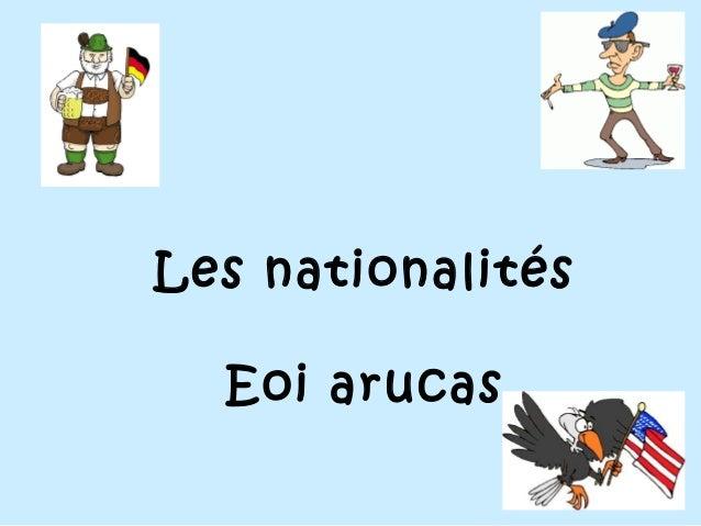 Les nationalités Eoi arucas