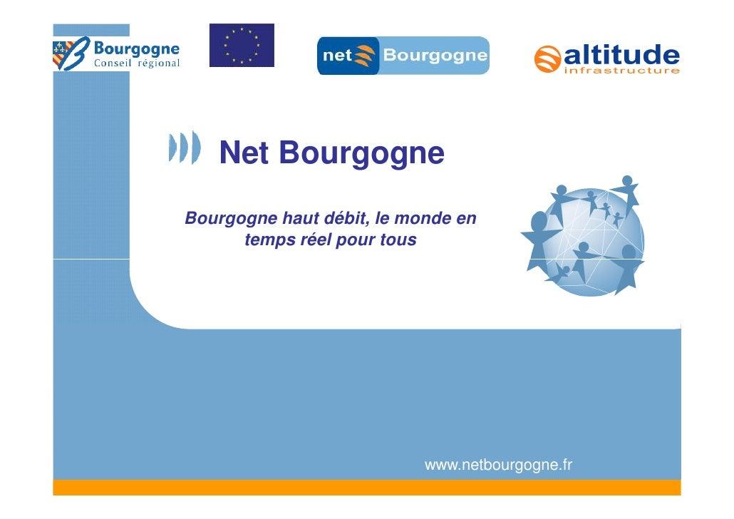Net Bourgogne Bourgogne haut débit, le monde en       temps réel pour tous                                www.netbourgogne...