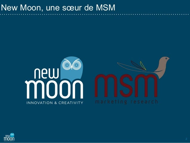 2 New Moon, une sœur de MSM