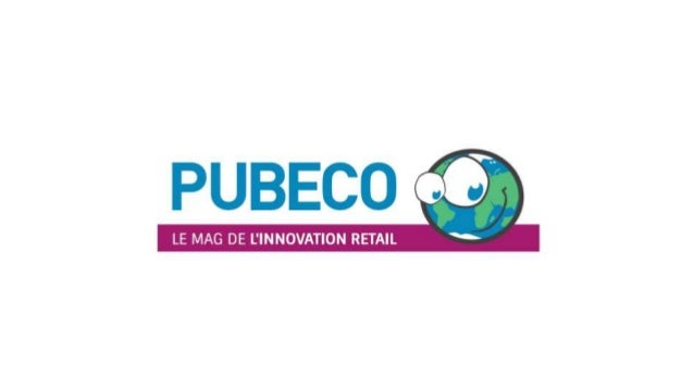 DÉCOUVREZ LA NEWSLETTER DE L'INNOVATION RETAIL ! -- POWERED BY PUBECO
