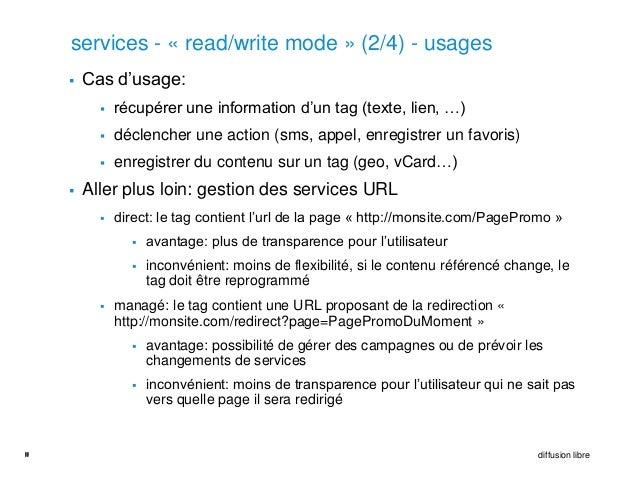 services - « read/write mode » (2/4) - usages        Cas d'usage:              récupérer une information d'un tag (texte...