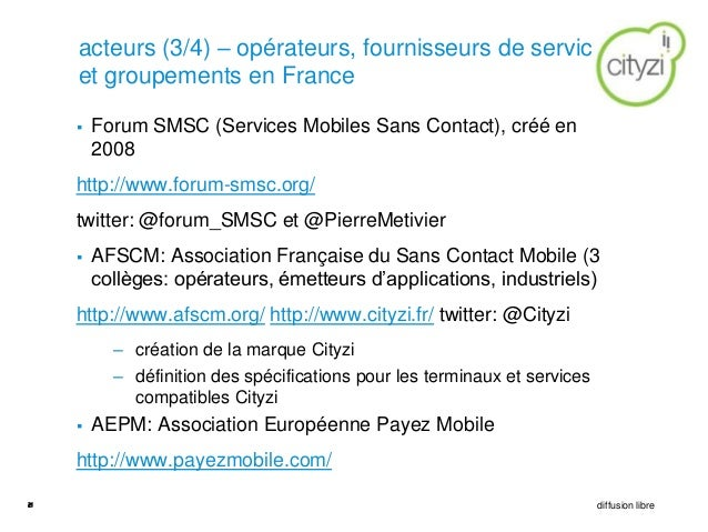 acteurs (3/4) – opérateurs, fournisseurs de services     et groupements en France        Forum SMSC (Services Mobiles San...
