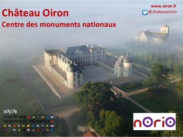 Château Oiron Centre des monuments nationaux www.oiron.fr @chateauoiron