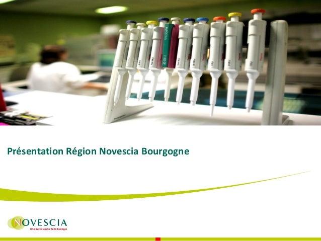 Présentation Région Novescia Bourgogne