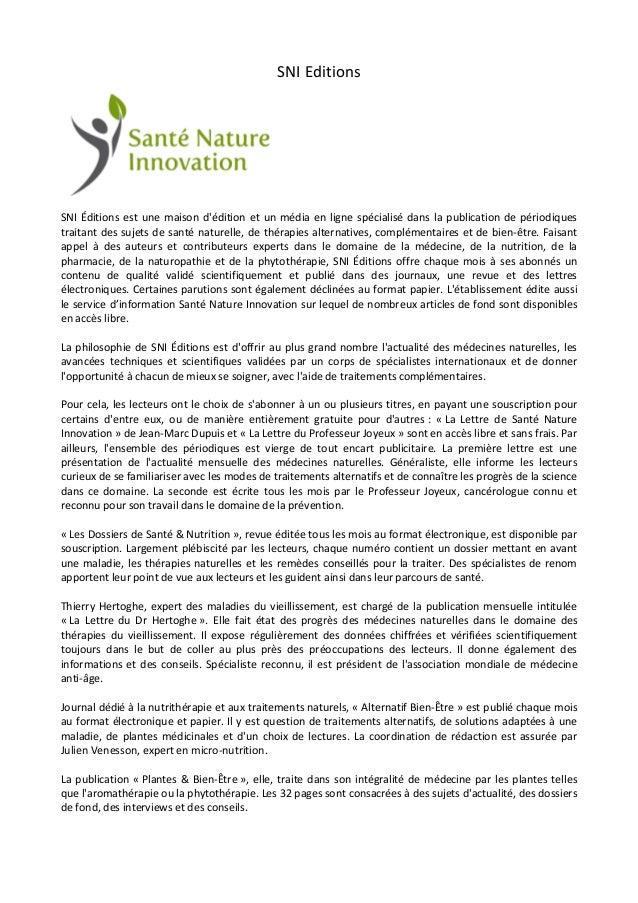 SNI Editions SNI Éditions est une maison d'édition et un média en ligne spécialisé dans la publication de périodiques trai...