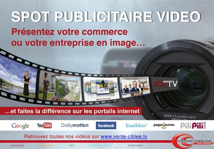 Retrouvez toutes nos vidéos sur www.vente-ciblee.tvMAGAZINE        AFFICHAGE    WEB     MARKETING DIRECT   ÉVÉNEMENT