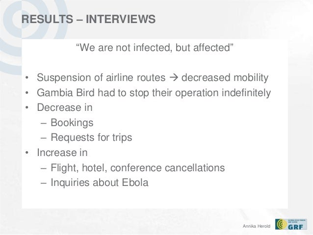 the effects of the ebola outbreak on tourism in africa Travellers putting trips to countries unaffected by ebola, such as south africa and  africa's tourism industry is  direct response to the ebola outbreak.