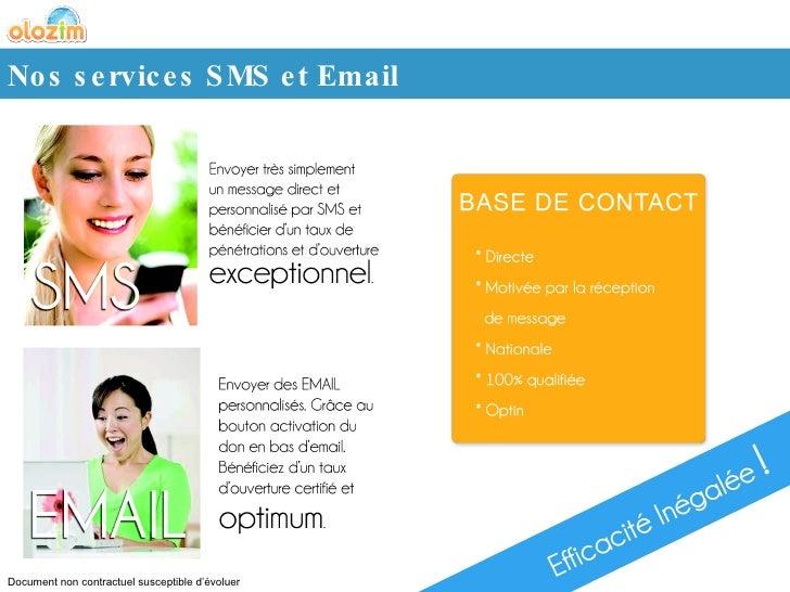 Nos services SMS et Email Document non contractuel susceptible d'évoluer