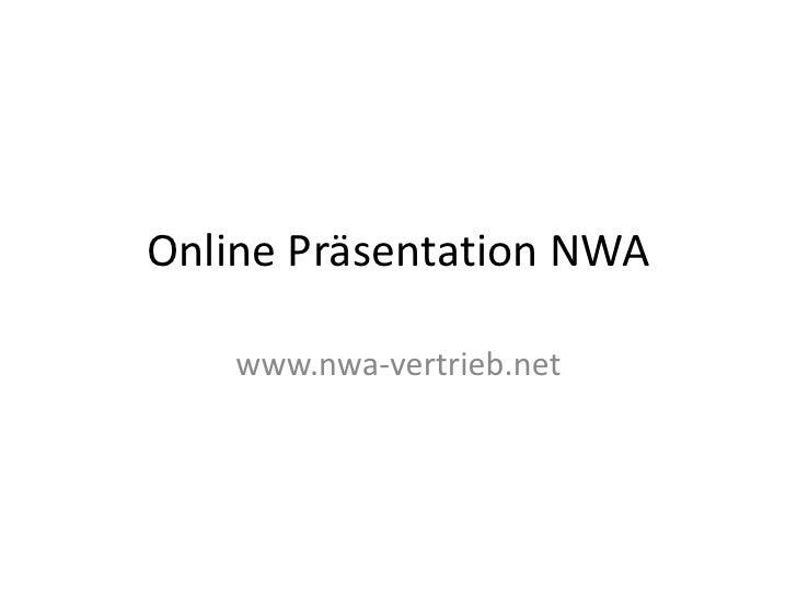 Online Präsentation NWA<br />www.nwa-vertrieb.net<br />