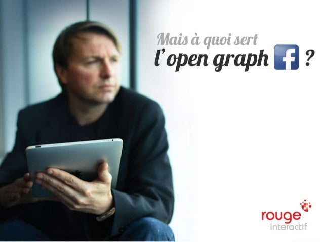 © Rouge-interactif / OpenGraph Facebook   n