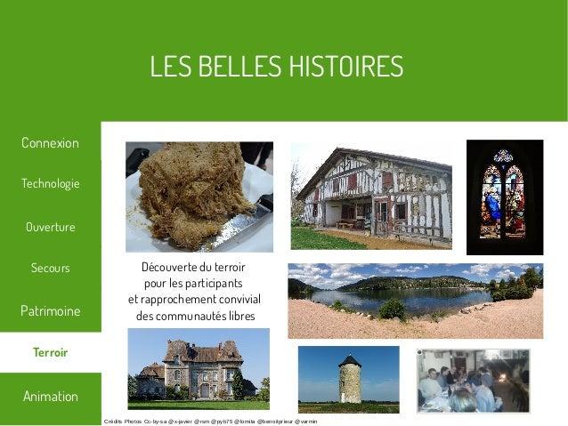 LES BELLES HISTOIRES Terroir Technologie Secours Ouverture Patrimoine Connexion Animation Crédits Photos Cc-by-sa @x-javie...