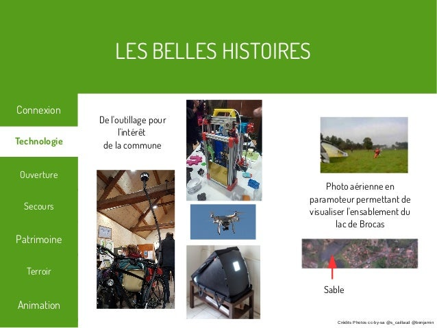 LES BELLES HISTOIRES Terroir Technologie Secours Ouverture Patrimoine Connexion Animation Crédits Photos cc-by-sa @s_caill...