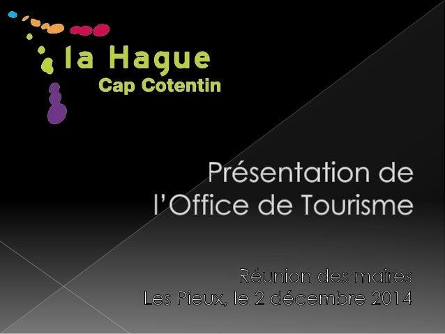 Qu'est-ce qu'un Office de  Tourisme et que fait-il ?