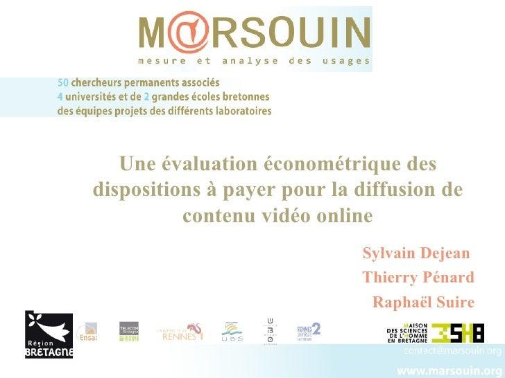 Sylvain Dejean  Thierry Pénard Raphaël Suire Une évaluation économétrique des dispositions à payer pour la diffusion de co...