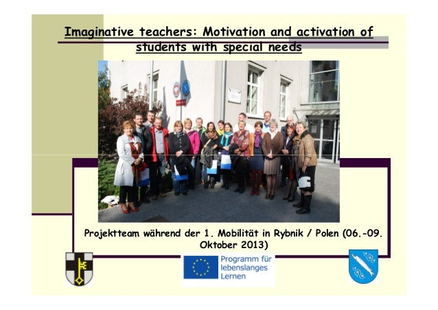 Imaginative teachers: Motivation and activation of students with special needs Projektteam während der 1. Mobilität in Ryb...