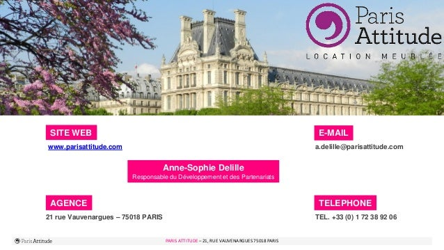 PARIS ATTITUDE - 21 rue Vauvenargues – 75018 Paris 10PARIS ATTITUDE – 21, RUE VAUVENARGUES 75018 PARIS SITE WEB www.parisa...