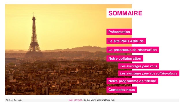 PARIS ATTITUDE - 21 rue Vauvenargues – 75018 Paris 2PARIS ATTITUDE – 21, RUE VAUVENARGUES 75018 PARIS SOMMAIRE Présentatio...