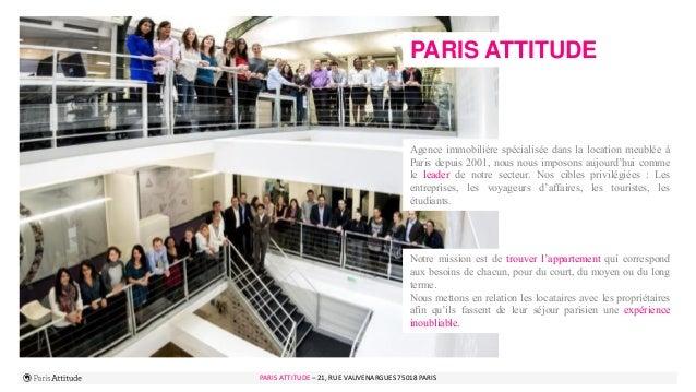 PARIS ATTITUDE - 21 rue Vauvenargues – 75018 Paris 3PARIS ATTITUDE – 21, RUE VAUVENARGUES 75018 PARIS PARIS ATTITUDE Agenc...