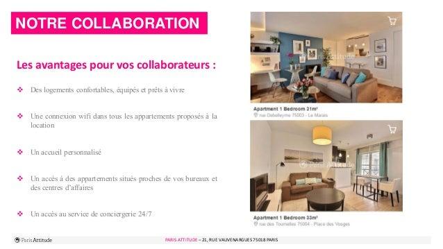 PARIS ATTITUDE - 21 rue Vauvenargues – 75018 Paris 8 NOTRE COLLABORATION Les avantages pour vos collaborateurs :  Des log...
