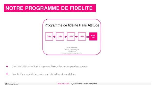 PARIS ATTITUDE - 21 rue Vauvenargues – 75018 Paris 9PARIS ATTITUDE – 21, RUE VAUVENARGUES 75018 PARIS NOTRE PROGRAMME DE F...