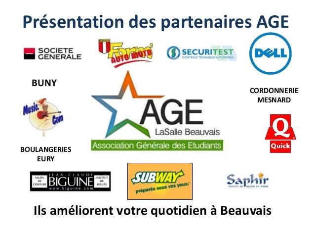 Présentation des partenaires AGE  BUNY  CORDONNERIE  MESNARD  BOULANGERIES  EURY  Ils améliorent votre quotidien à Beauvai...