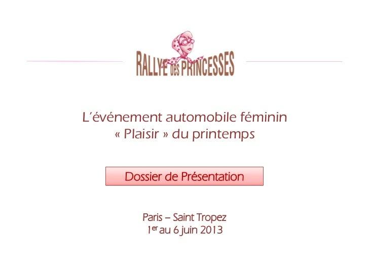 L'événement automobile féminin     « Plaisir » du printemps      Dossier de Présentation         Paris – Saint Tropez     ...