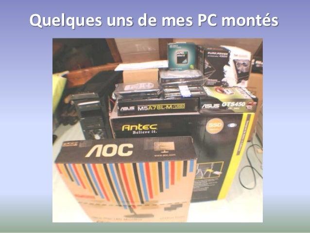 Quelques uns de mes PC montés