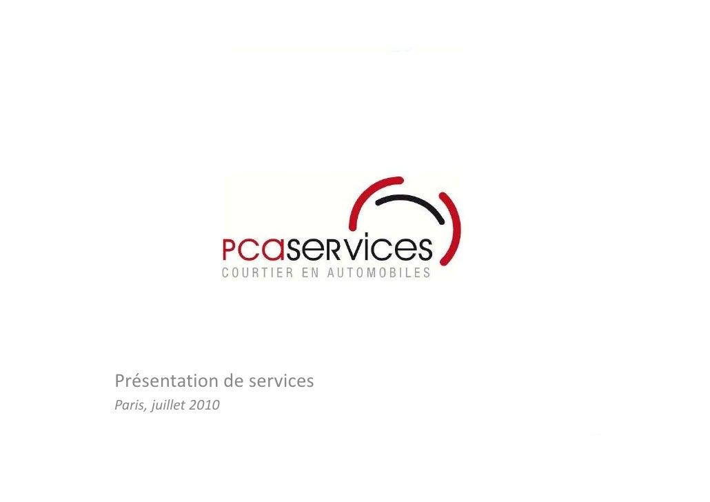 Présentation de services Paris, juillet 2010