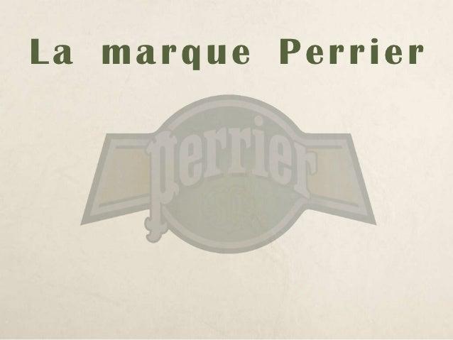 La marque Perrier Slide 2