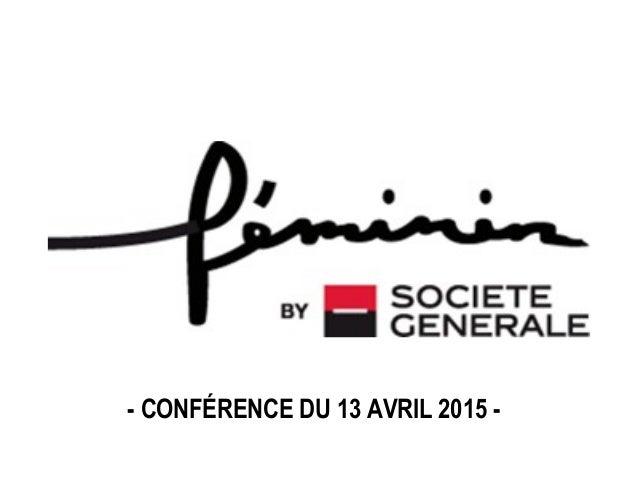 - CONFÉRENCE DU 13 AVRIL 2015 -