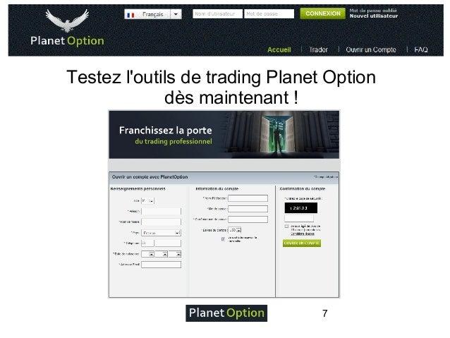 Testez l'outils de trading Planet Option dès maintenant!  7