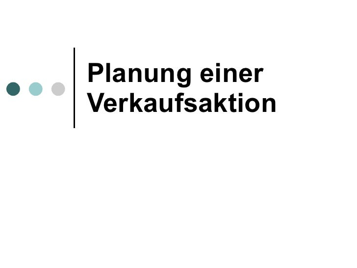 Planung einer Verkaufsaktion