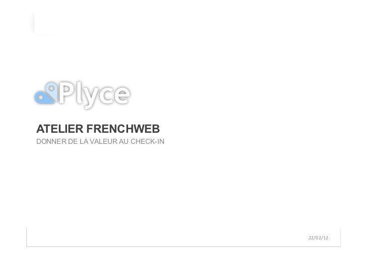 ATELIER FRENCHWEBDONNER DE LA VALEUR AU CHECK-IN                                                                          ...
