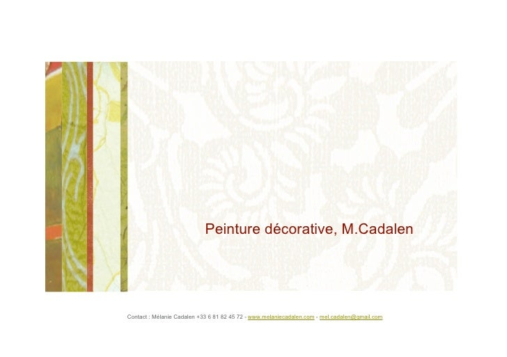 Peinture décorative, M.Cadalen   décoration Grenoble 38000 Isère Rhone alpes effets de matières décors peints patines doru...